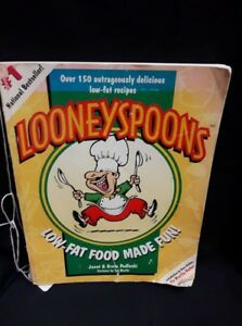 Loony Spoons Low-Fat Food Made Fun! By: Janet and Greta Podleski