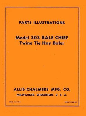 Allis Chalmers Model 303 Bale Chief Twin Tie Hay Baler Parts Illustration Manual
