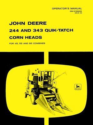 John Deere 244 343 Quil-tatch Corn Head For 455 55 95 Combine Operators Manual