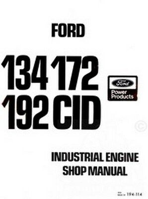 Ford 134 172 192 Cid Industrial Engine Service Manual