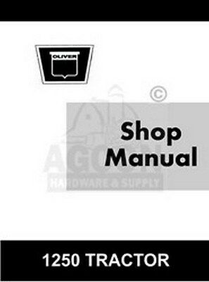 Oliver 1250 Tractor Gas Diesel Shop Service Manual
