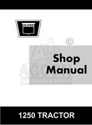 Oliver 1250 Tractor Gas Diesel Shop Service Manual