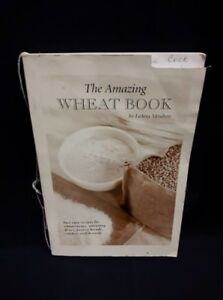 The Amazing Wheat Book by: LeArta Moulton