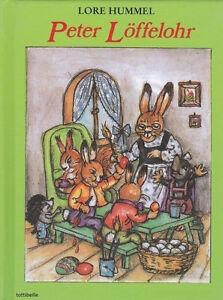 ❀ Lore Hummel: Peter Löffelohr - Bilderbuch Ostern Kinder Buch NEU ❀