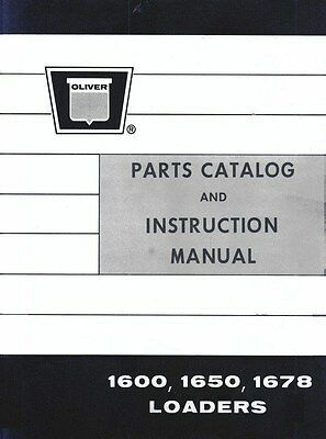 Oliver 1600 1650 1678 Loader Operators And Parts Manual