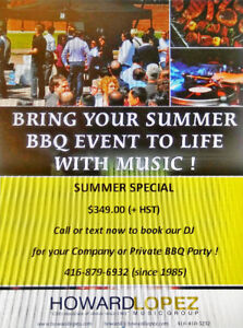 SUMMER SPECIAL - Music for BBQ EVENTS - DJ - $349 (+HST) (3 hrs)