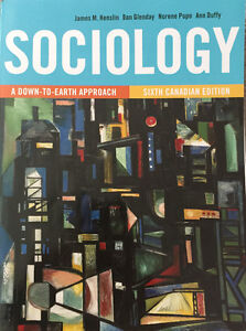 Sociology A Down-To-Earth Approach Sixth Canadian Edition