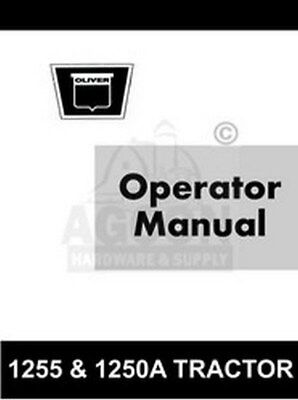 Oliver 1255 1250-a Tractor Operator Maintenance Manual