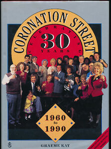 Coronation Street Celebrating 30 Years Hardcover book-1960-1990