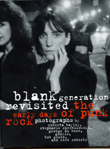 Blank Generation Revisited : The Early Days of Punk Rock 1st ed