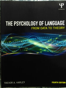 The Psychology of Language: From Data to Theory, 4th Edition