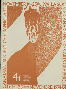 41ST ANNUAL EXHIBITION CANADIAN SOCIETY OF GRAPHIC ART 1974