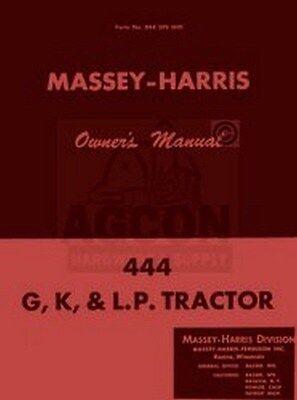 Massey Harris 444 G K Lp L.p. Owners Operators Manual