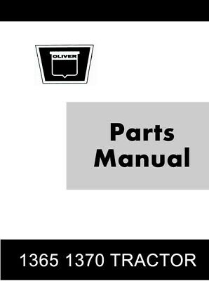Oliver 1365 1370 Tractor Parts Catalog Manual
