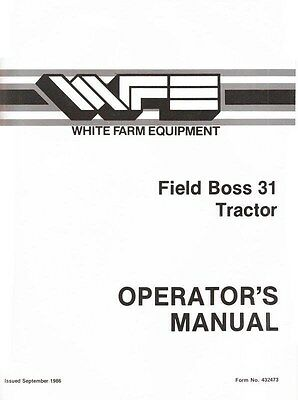 White Oliver Field Boss 31 Tractor Owner Operators Manual Ol