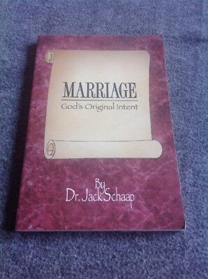 Marriage, God's Original Intent by Jack Schaap (1995, Paperback) (Jack Schaap)