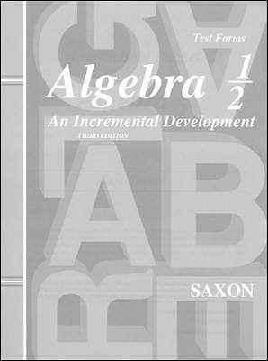 Saxon Math Algebra 1/2 Test Forms Homeschool Testing 3rd Edition Tests