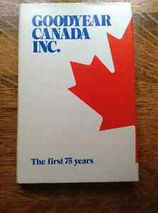 Goodyear Canada Inc. The first 75 Years