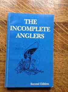 The Incomplete Anglers Second Edition