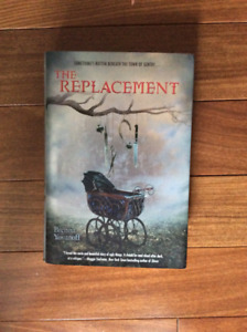 The Replacement (hardcover) by Brenna Yovanoff