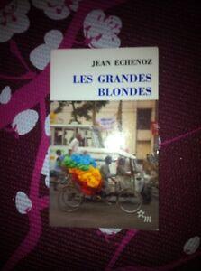 Les Grandes Blondes par Jean Echenoz