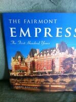 The Fairmont Empress: The First Hundred YearsJan 30, 2008 by Te
