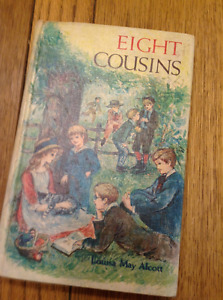 """""""EIGHT COUSINS"""" BY LOUISA MAY ALCOTT"""