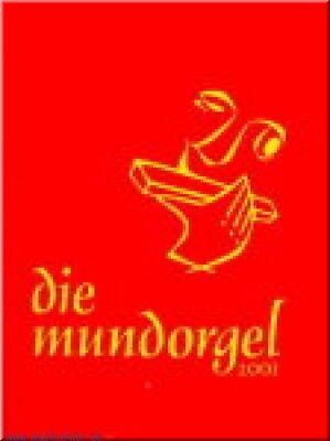 Die Mundorgel Textbuch