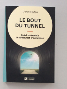 Le bout du tunnel, Guérir du trouble de stress post-traumatique