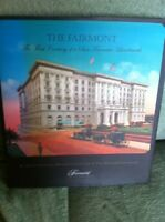 The Fairmont, The First Century of a San Francisco Landmark Hard