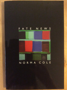 """Fate News"" by Norma Cole brand new!"