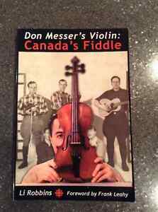 Don Messer's Violin Canada's Fiddle by Li Robbins