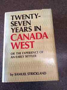 Twenty Seven Years in Canada West by Samuel Strickland