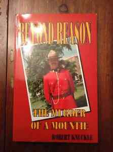 Beyond Reason The Murder of a Mountie