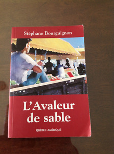 L'AVALEUR DE SABLE ** STEPHANE BOURGUIGNON **