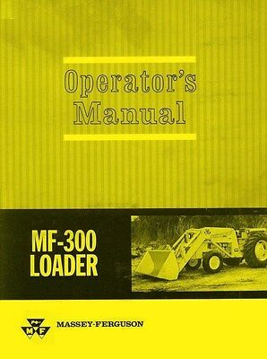 Massey Ferguson Mf 300 Loader Operators Manual Mf300