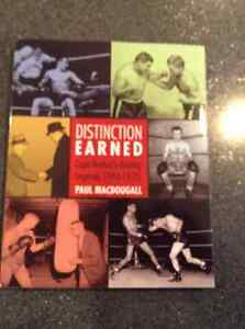 Distinction Earned Cape Breton's Boxing Legends 1946-1970