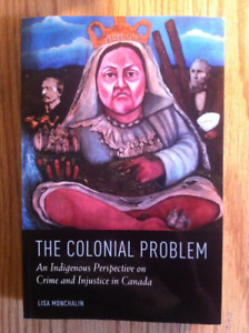 The Colonial Problem:  Lisa Monchalin