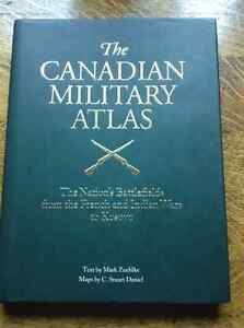 The Canadian Military Atlas by Mark Zuehlke