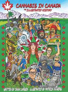 Cannabis in Canada: The Illustrated History (Signed Copy)