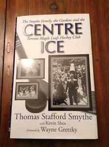 Centre Ice  by Thomas Stafford Smythe and Kevin Shea