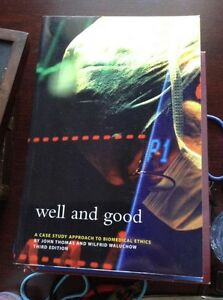 NEW!Well and Good: A Case Study Approach to Biomedical ethics