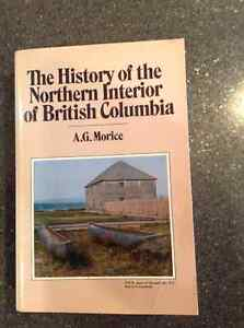 The History of the Interior of British Columbia by A.G.Morice