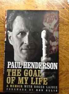 The Goal of My Life by Paul Henderson