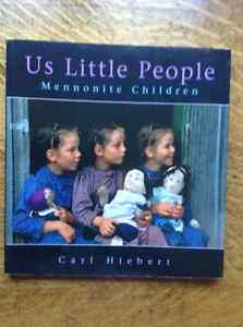Us Little People Mennonite Children by Carl Hiebert[Signed]
