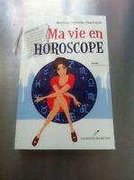 Ma vie en horoscope
