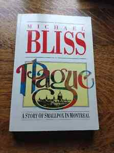 Plague A Story of Smallpox in Montreal by Michael Bliss