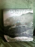 Castles of the North book - Canada's grand hotels