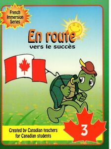 EN ROUTE VERS LE SUCCES - FRENCH IMMERSION SERIES GRADE 3, 4, 5