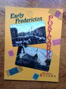 Early Fredericton Postcards by Gordon Brooks